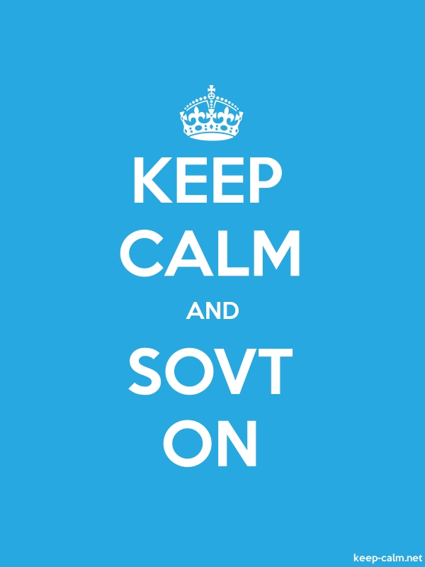 KEEP CALM AND SOVT ON - white/blue - Default (600x800)