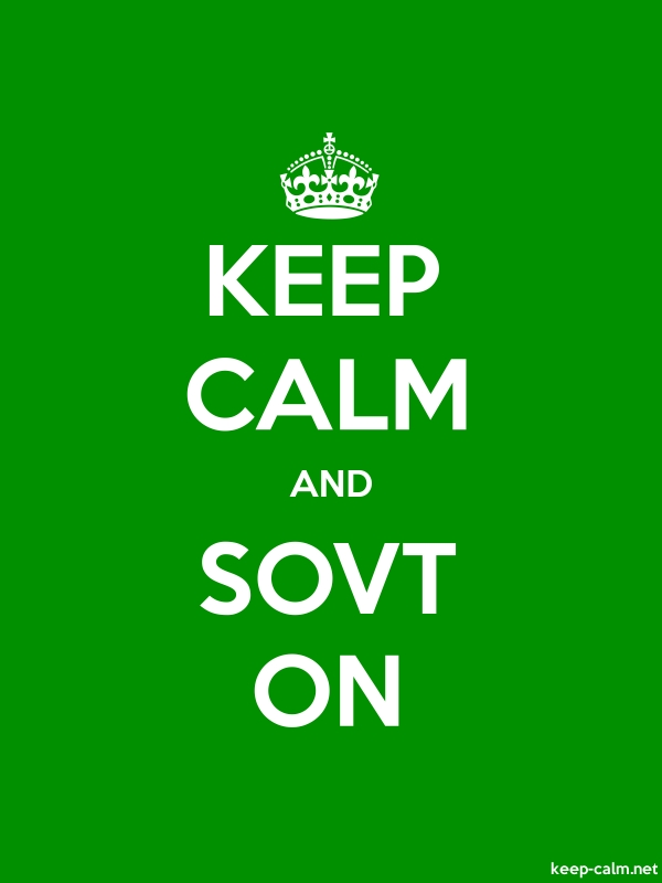 KEEP CALM AND SOVT ON - white/green - Default (600x800)
