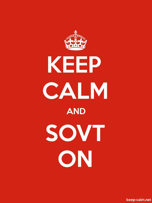 KEEP CALM AND SOVT ON - white/red - Default (600x800)