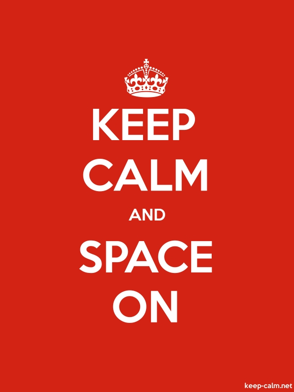 KEEP CALM AND SPACE ON - white/red - Default (600x800)