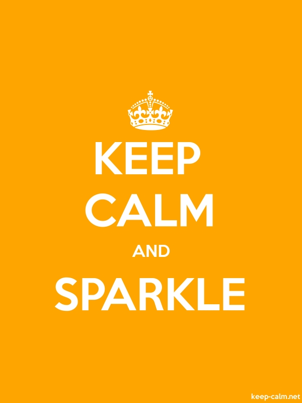 KEEP CALM AND SPARKLE - white/orange - Default (600x800)