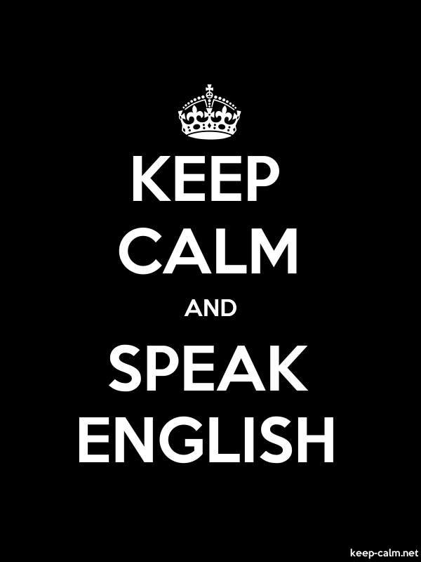 KEEP CALM AND SPEAK ENGLISH - white/black - Default (600x800)