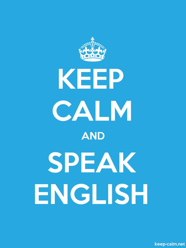 KEEP CALM AND SPEAK ENGLISH - white/blue - Default (600x800)