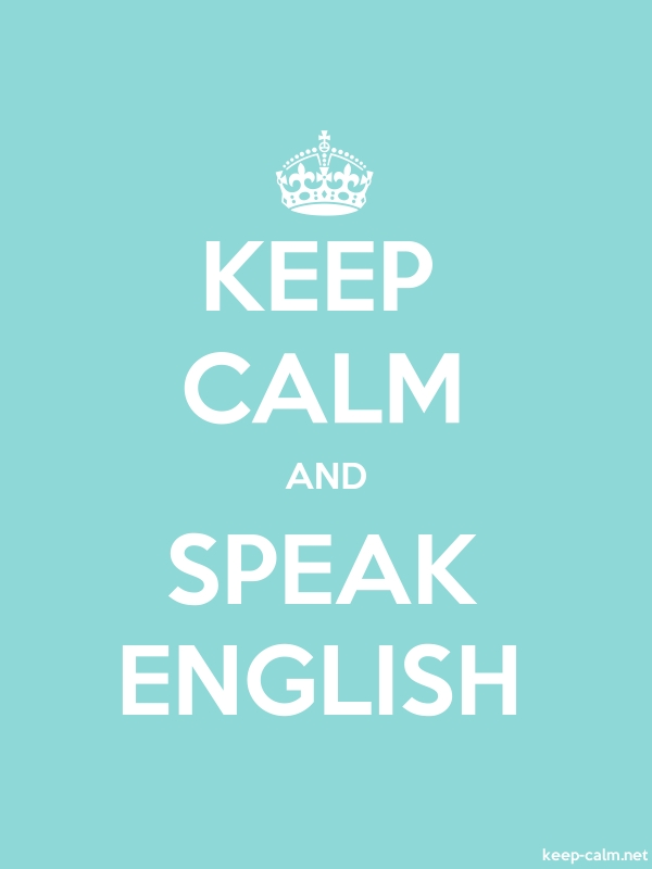 KEEP CALM AND SPEAK ENGLISH - white/lightblue - Default (600x800)