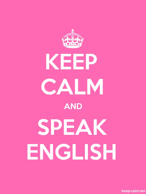 KEEP CALM AND SPEAK ENGLISH - white/pink - Default (600x800)