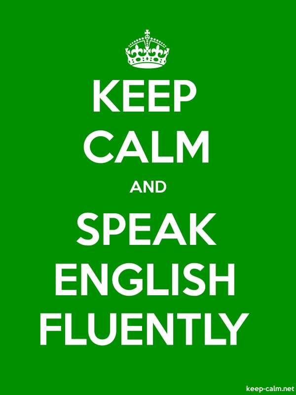 KEEP CALM AND SPEAK ENGLISH FLUENTLY - white/green - Default (600x800)