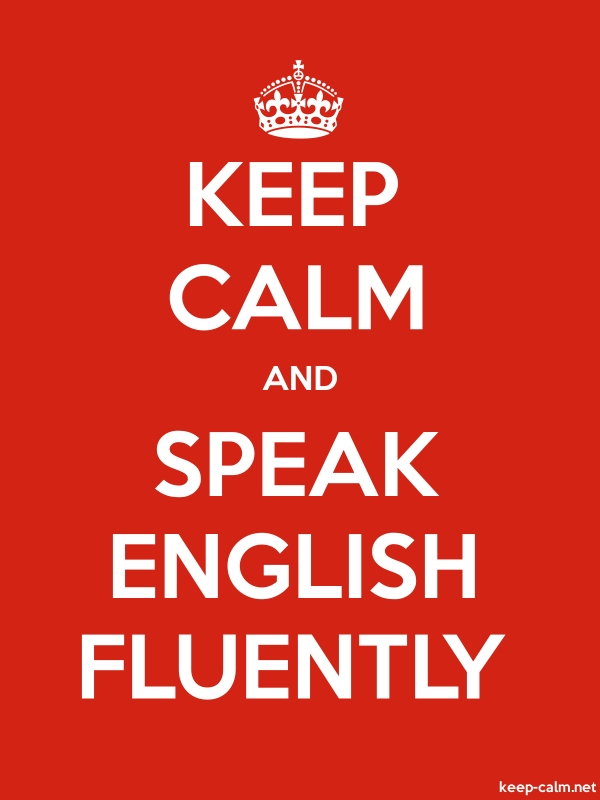 KEEP CALM AND SPEAK ENGLISH FLUENTLY - white/red - Default (600x800)