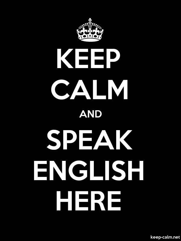 KEEP CALM AND SPEAK ENGLISH HERE - white/black - Default (600x800)