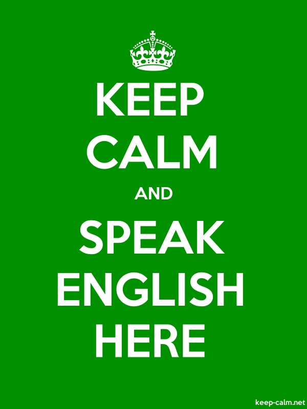 KEEP CALM AND SPEAK ENGLISH HERE - white/green - Default (600x800)