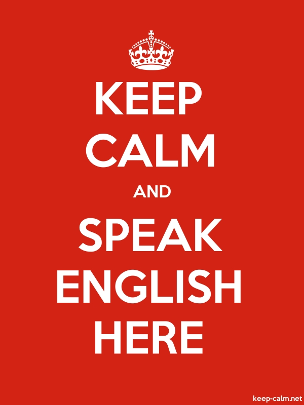 KEEP CALM AND SPEAK ENGLISH HERE - white/red - Default (600x800)