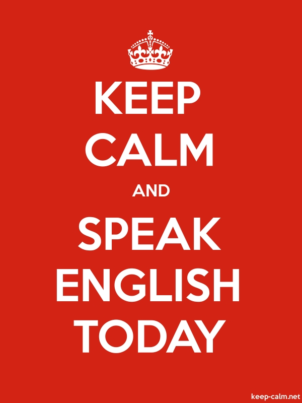 KEEP CALM AND SPEAK ENGLISH TODAY - white/red - Default (600x800)