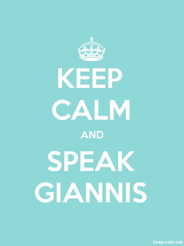 KEEP CALM AND SPEAK GIANNIS - white/lightblue - Default (600x800)
