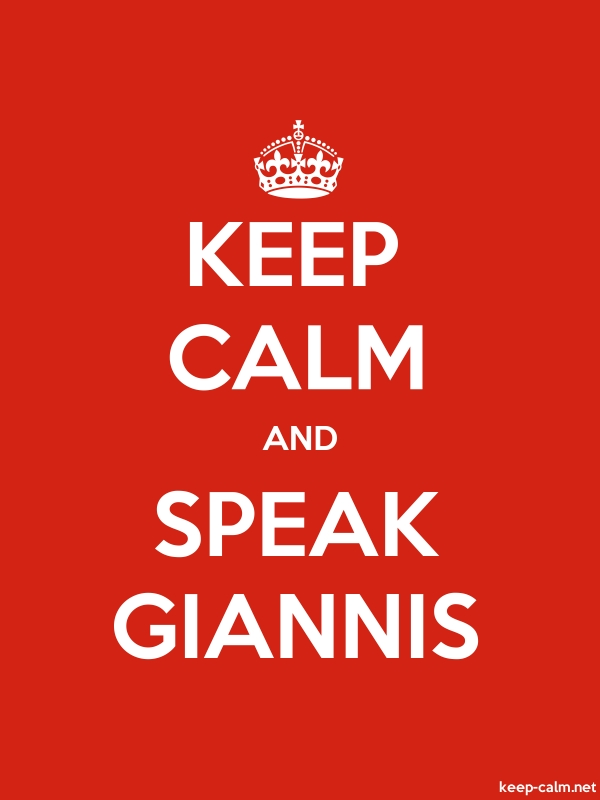 KEEP CALM AND SPEAK GIANNIS - white/red - Default (600x800)