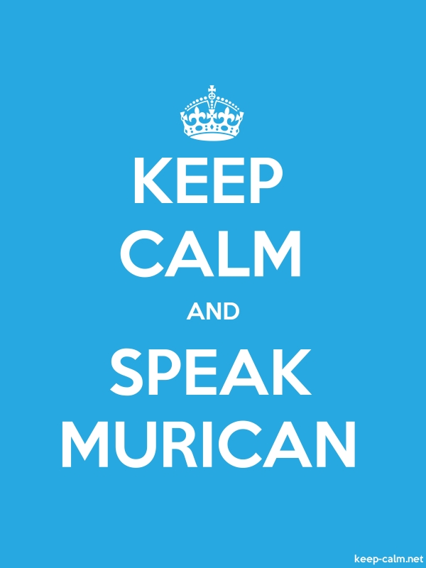 KEEP CALM AND SPEAK MURICAN - white/blue - Default (600x800)