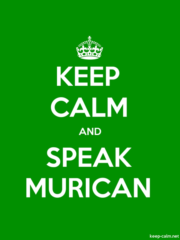 KEEP CALM AND SPEAK MURICAN - white/green - Default (600x800)