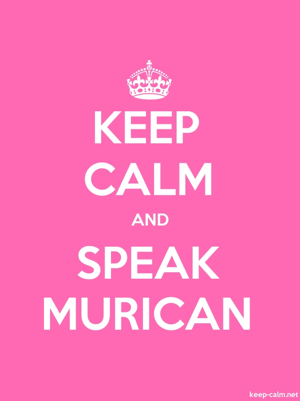 KEEP CALM AND SPEAK MURICAN - white/pink - Default (600x800)
