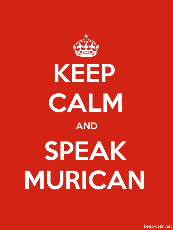 KEEP CALM AND SPEAK MURICAN - white/red - Default (600x800)
