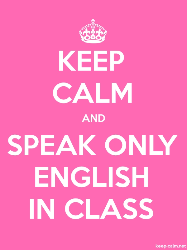 KEEP CALM AND SPEAK ONLY ENGLISH IN CLASS - white/pink - Default (600x800)