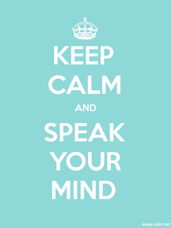 KEEP CALM AND SPEAK YOUR MIND - white/lightblue - Default (600x800)