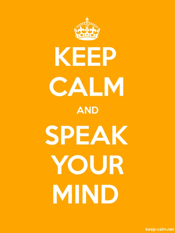 KEEP CALM AND SPEAK YOUR MIND - white/orange - Default (600x800)