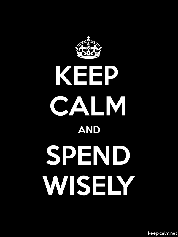 KEEP CALM AND SPEND WISELY - white/black - Default (600x800)