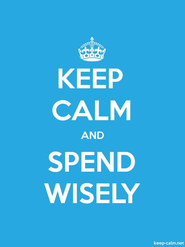 KEEP CALM AND SPEND WISELY - white/blue - Default (600x800)