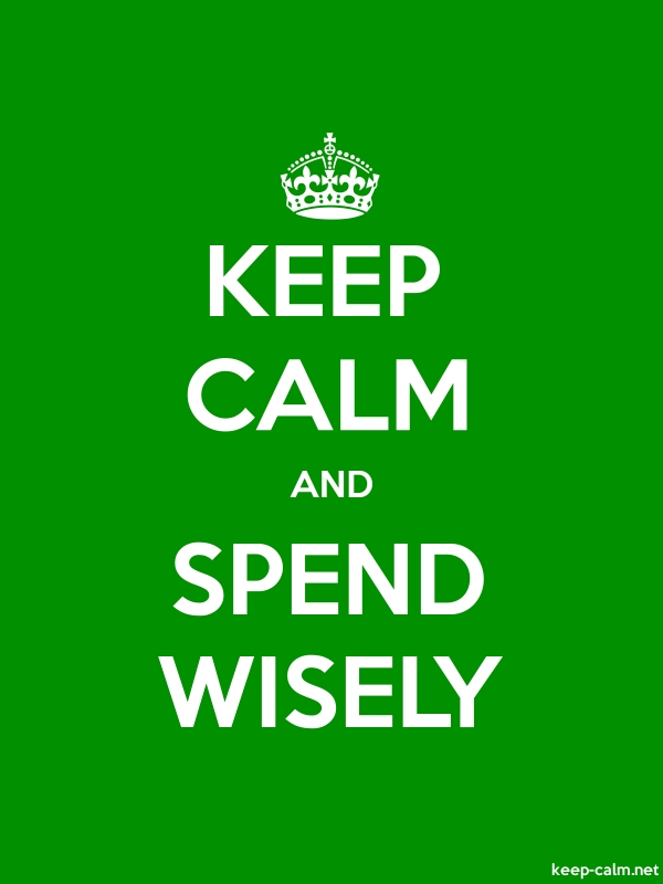 KEEP CALM AND SPEND WISELY - white/green - Default (600x800)