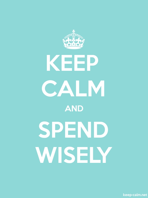 KEEP CALM AND SPEND WISELY - white/lightblue - Default (600x800)