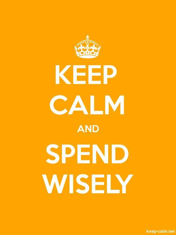 KEEP CALM AND SPEND WISELY - white/orange - Default (600x800)