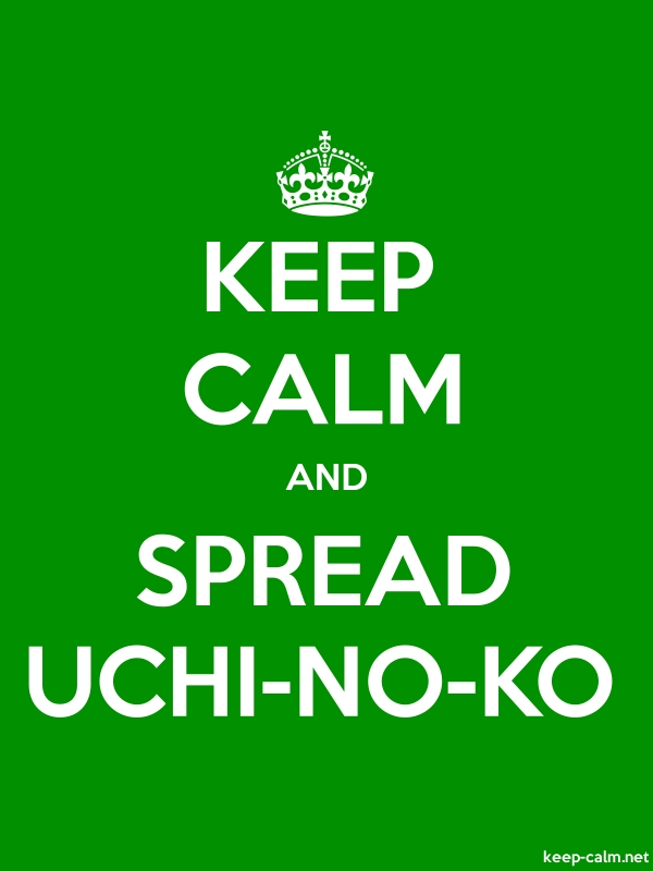 KEEP CALM AND SPREAD UCHI-NO-KO - white/green - Default (600x800)