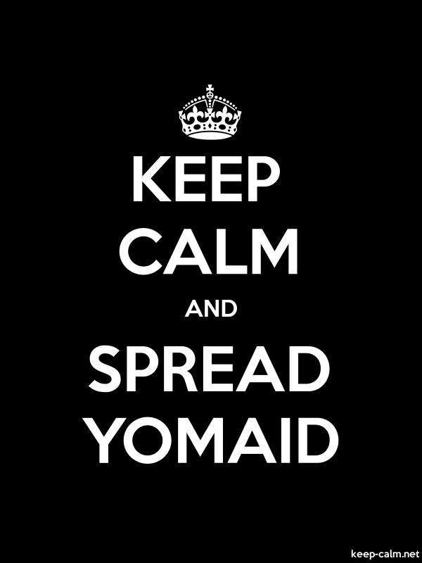 KEEP CALM AND SPREAD YOMAID - white/black - Default (600x800)