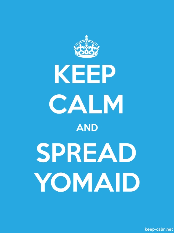 KEEP CALM AND SPREAD YOMAID - white/blue - Default (600x800)