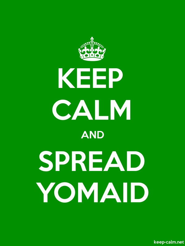 KEEP CALM AND SPREAD YOMAID - white/green - Default (600x800)