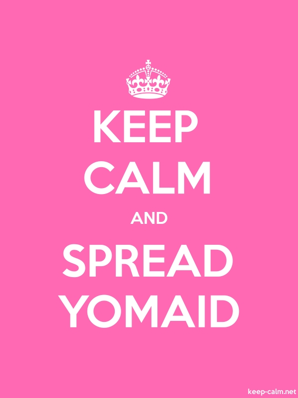 KEEP CALM AND SPREAD YOMAID - white/pink - Default (600x800)