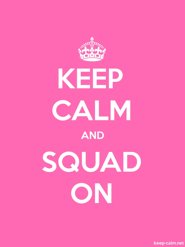 KEEP CALM AND SQUAD ON - white/pink - Default (600x800)