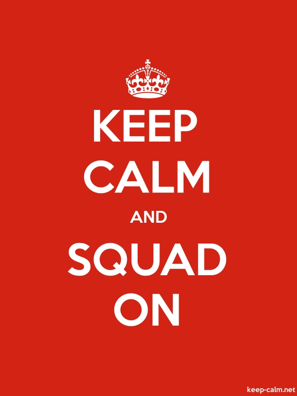 KEEP CALM AND SQUAD ON - white/red - Default (600x800)