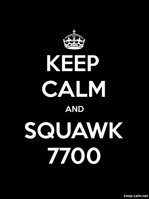 KEEP CALM AND SQUAWK 7700 - white/black - Default (600x800)