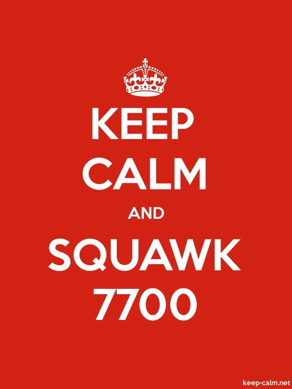 KEEP CALM AND SQUAWK 7700 - white/red - Default (600x800)