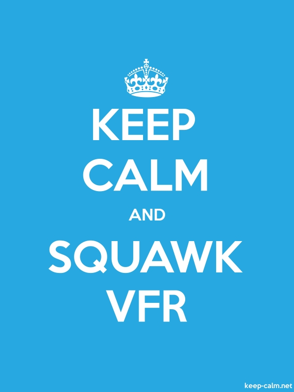 KEEP CALM AND SQUAWK VFR - white/blue - Default (600x800)