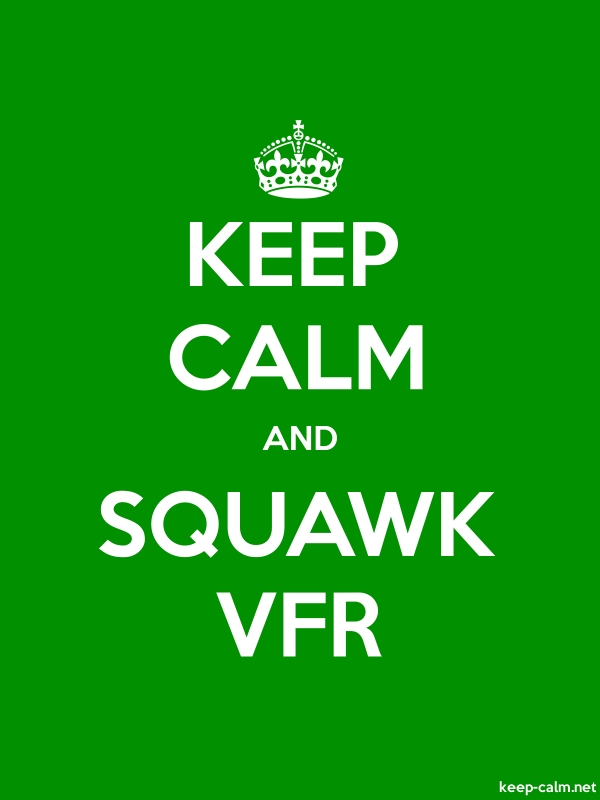 KEEP CALM AND SQUAWK VFR - white/green - Default (600x800)