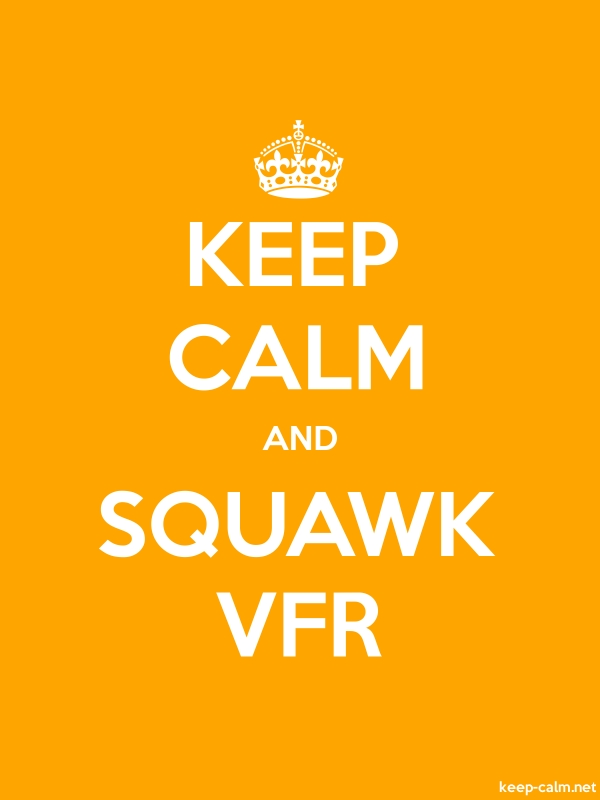 KEEP CALM AND SQUAWK VFR - white/orange - Default (600x800)