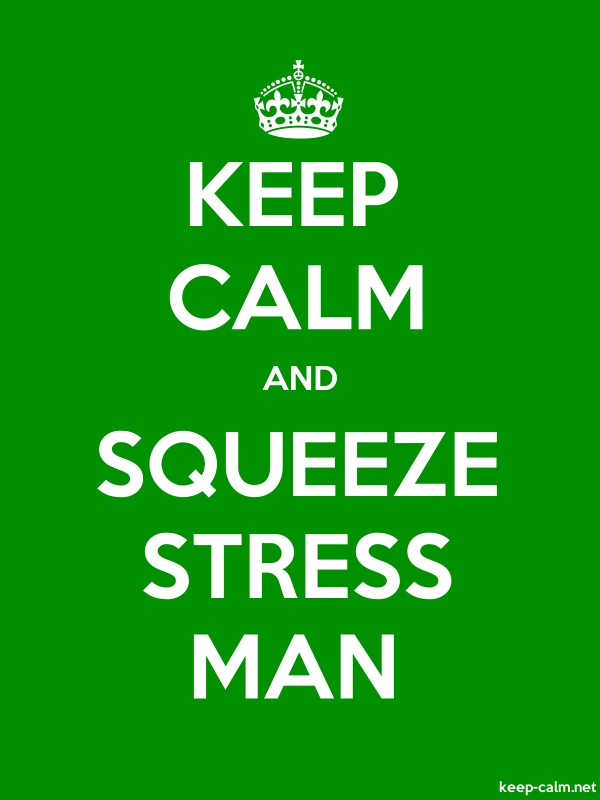 KEEP CALM AND SQUEEZE STRESS MAN - white/green - Default (600x800)