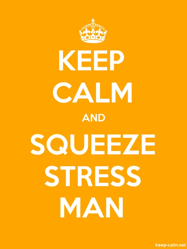 KEEP CALM AND SQUEEZE STRESS MAN - white/orange - Default (600x800)