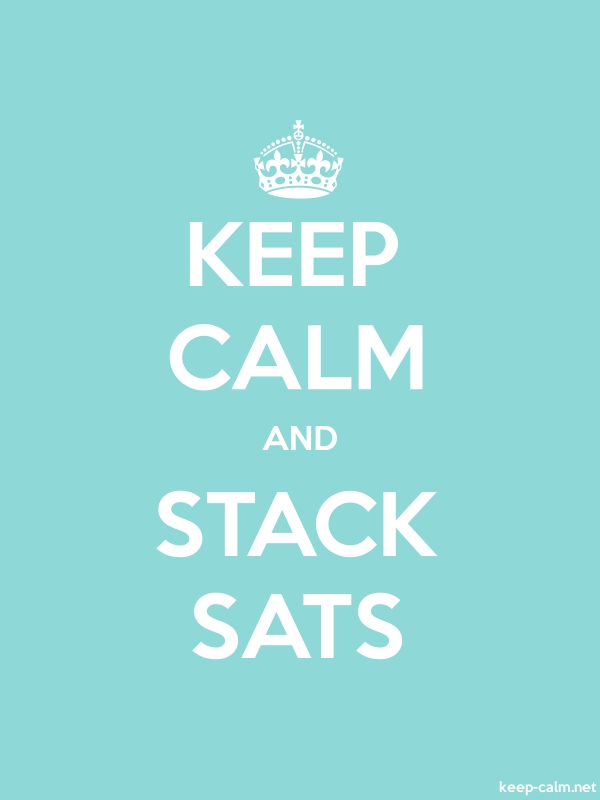 KEEP CALM AND STACK SATS - white/lightblue - Default (600x800)