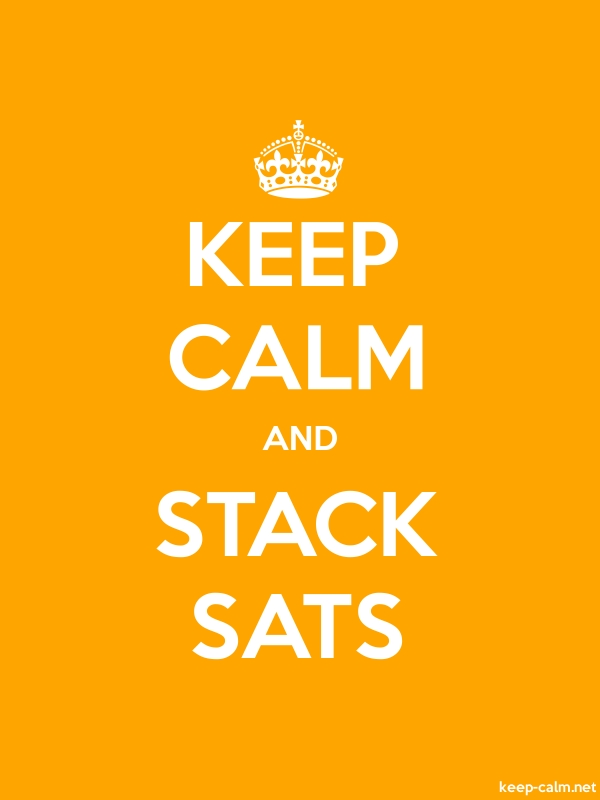 KEEP CALM AND STACK SATS - white/orange - Default (600x800)