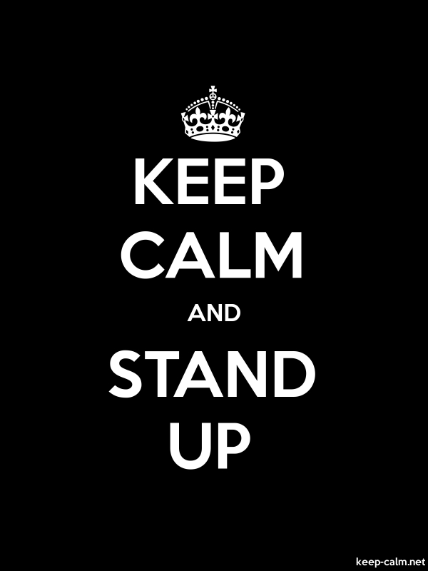 KEEP CALM AND STAND UP - white/black - Default (600x800)