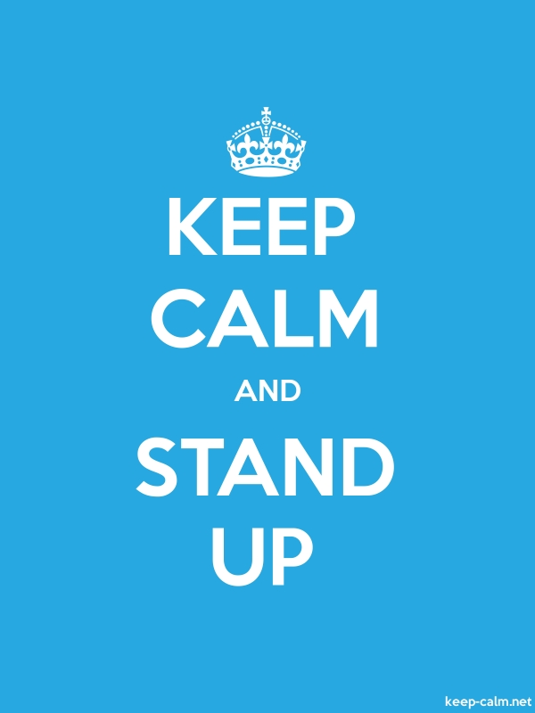 KEEP CALM AND STAND UP - white/blue - Default (600x800)
