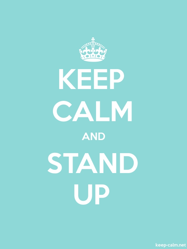 KEEP CALM AND STAND UP - white/lightblue - Default (600x800)