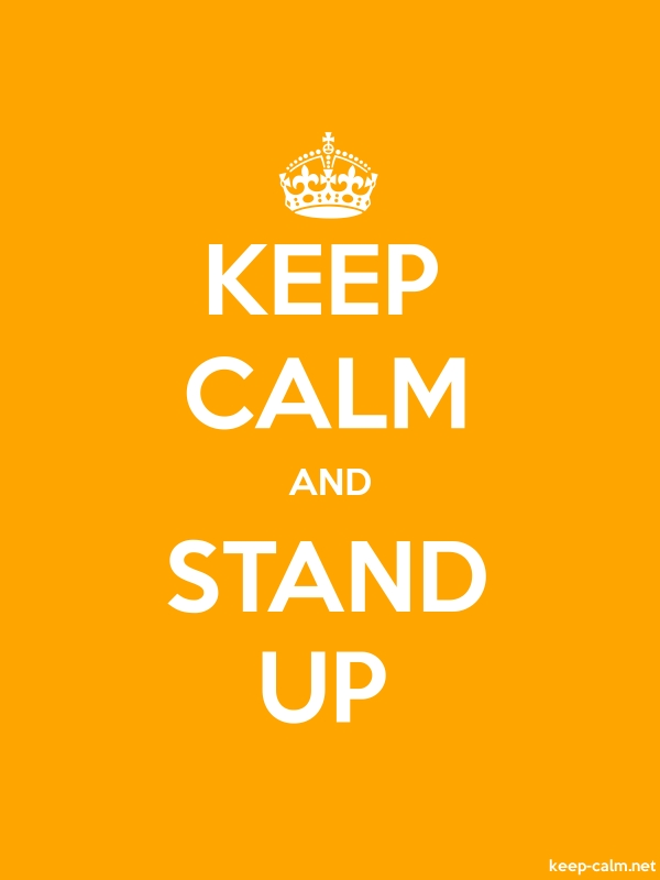 KEEP CALM AND STAND UP - white/orange - Default (600x800)