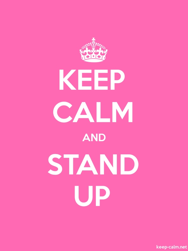 KEEP CALM AND STAND UP - white/pink - Default (600x800)
